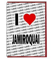 Greeting Card - Birthday Card - I Love Jamiroquai