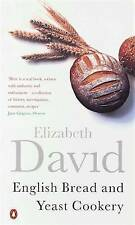 English Bread and Yeast Cookery by Elizabeth David (Paperback, 2001)