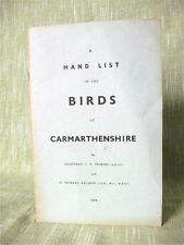 A HAND LIST OF THE BIRDS OF CARMARTHENSHIRE; Ingram, Salmon; Booklet