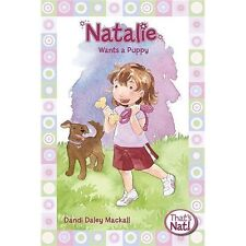 Natalie Wants a Puppy (That's Nat!) by Dandi Daley Mackall, Good Book