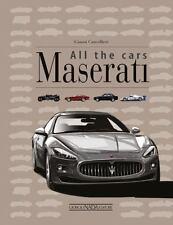 MASERATI ALL THE CARS - CANCELLIERI, GIANNI/ LEONELLO, MICHELE (ILT) - NEW HARDC