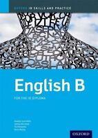 Oxford IB Skills and Practice: English B for the IB Diploma by Aldin, Kawther Sa