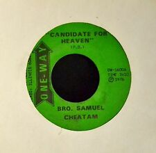 HEAR MP3 BLACK GOSPEL SOUL Samuel Cheatam One-Way 1600 Candidate For Heaven