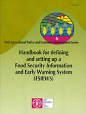 Handbook For Defining and Setting Up A Food Security Information and E-ExLibrary