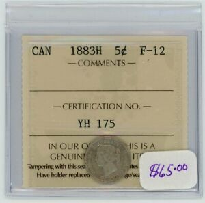 1883H Canada Five Cents Silver Coin ICCS F-12 - Cert#YH175