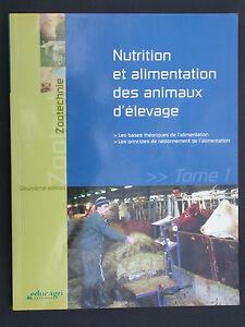Nutrition et alimentation des animaux d'élevage - Tome 1 - Zootechnie éducagri