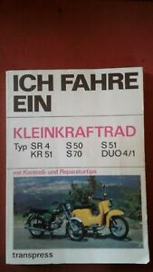 ICH FAHRE EIN  KLEIN - KRAFTRAD Typ SR 4, KR 51, S 50, S 70, S 51,  DUO 4/1