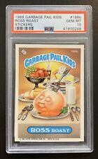1986 Garbage Pail Kids OS5 Ross Roast 188b PSA 10 GEM MINT-RARE GEM CARD! TWT