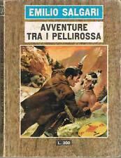 AVVENTURE TRA I PELLIROSSA - EMILIO SALGARI - ED DEL GABBIANO - 1966