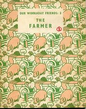Book -Our Workday Friends: 3, The Farmer by John Dewhurst / Alex Maryland
