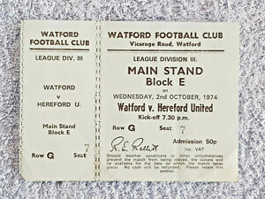 1974 - WATFORD v HEREFORD UTD TICKET - 3RD DIVISION - 74/75