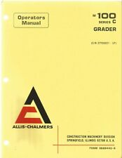Allis-Chalmers M-100 Series C Grader Operator's Manual