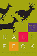 Garden of Lost and Found, The, Dale Peck, Very Good Book