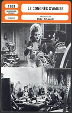 LE CONGRES S'AMUSE - Harvey,Fritsch,Wallburg,Charell (Fiche Cinéma) 1931