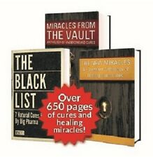 The Black List 7 Natural Cures Miracles From The Vault All 3 Books! - Brand New!