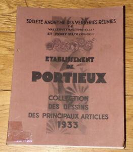 CATALOGUE ORIGINAL-VERRERIE PORTIEUX & VALLERYSTHAL-1933-4000 pièces-354pages