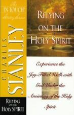 Charles Stanley .. Relying on the Holy Spirit (The in Touch Study Series)