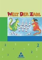 Welt der Zahl - Ausgabe 2003-2005 für Grundschulen. Ausgaben 2003 - 2005 für Gru