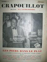 LE CRAPOUILLOT N° 11 LES PIEDS DANS LE PLAT GUERRE RESISTANCE LIBERATION 1950