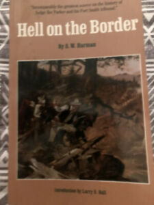 HELL ON THE BORDER, BY S. W. HARMON,INTRODUCTION BY LARRY D.BALL, PB 1992,