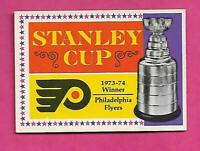 1974-75 OPC # 250 FLYERS STANLEY CUP CHAMPIONS EX CARD (INV# C7899)