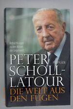 Peter Scholl -Latour ~ Die Welt aus den Fugen