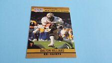 1990 PRO SET FOOTBALL DALTON HILLIARD  CARD #12***NEW ORLEANS SAINTS***