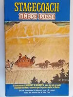 Stagecoach Ombre rosse	Krepps robert Longanesi ginestra western john ford nuovo