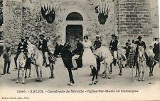 CARTE POSTALE / ARLES CAVALCADE DE MIREILLE EGLISE SAINTE MARIE EN CAMARGUE