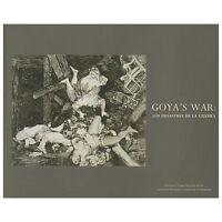 Goya's War: Los Desastres de la Guerra