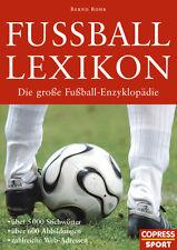 Fußball Lexikon: Die große Enzyklopädie; 5000 Stichwörter, 600 Abbildungen (Rohr