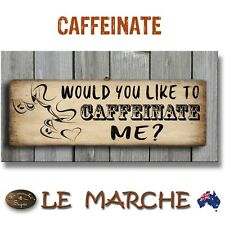 """☕ COFFEE """"Caffeinate Me"""" Vintage Funny Wooden Rustic Plaque / Sign (FREE POST) 2"""