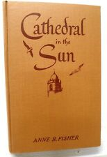 Cathedral in the Sun (California edit), Anne Fisher, 1945, Delkin/ Stanford Univ