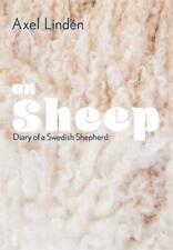 On Sheep: Diary of a Swedish Shepherd, Lindén, Axel, New, Book