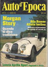 06/97 AUTO D'EPOCA MORGAN STORY ALFA ROMEO ALFETTA BERLINA LANCIA APRILIA SPORT