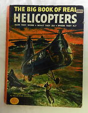 The Big Book of Real Helicopters How They Work 1973 Clayton Knight Book Vintage