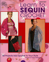 LEARN TO SEQUIN CROCHET Sweater Purse Patterns Paperback Crafts Book in English