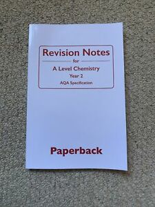 Revision Notes A Level Chemistry Year 2 AQA Paperback