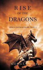 Rise of the Dragons (Kings and Sorcerers--Book 1): By Rice, Morgan