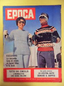 RIVISTA EPOCA N°544-1961.FARAH DIBA E LO SCIA CINCILLA' PASTERNAK FIAT 1100
