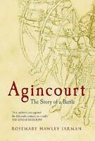 Agincourt: The Story of a Battle by Hawley Jarman, Rosemary Book  near mint. Aa3