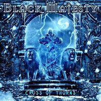 BLACK MAJESTY - CROSS OF THORNS  CD NEW!