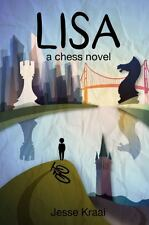 Lisa: A Chess Novel