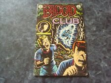 comix   BLOOD CLUB featuring big baby  - Charles BURNS  (en anglais)