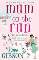 Mum On The Run, Gibson, Fiona, Very Good Book