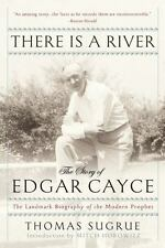 There Is a River : The Story of Edgar Cayce by Thomas Sugrue (2015, Paperback)