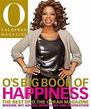 O's Big Book of Happiness : The Best of O, the Oprah Magazine - Hardcover 2008