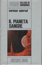 SPINRAD NORMAN IL PIANETA SANGRE NORD COSMO ARGENTO 24 1973