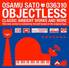 OSAMU SATO-OBLECTLESS (2017 REMASTERED EDITION)-JAPAN CD F56