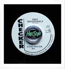 LITTLE WALTER RE 45-CRAZY MIXED UP WORLD/MY BABY IS SWEETER - TOP CHECKER R&B